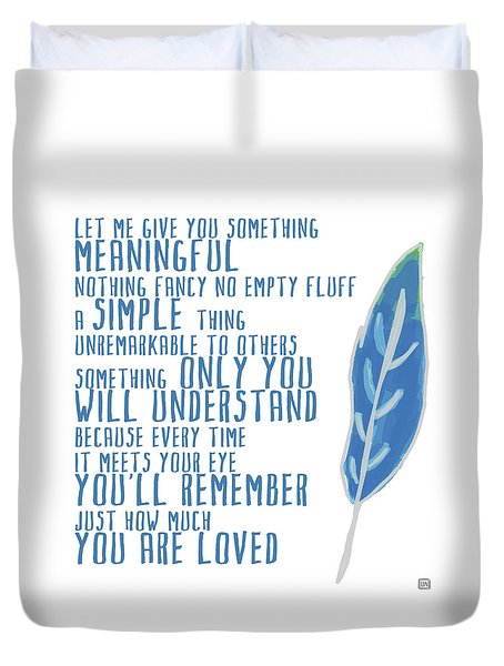 Duvet Cover featuring the painting Something Meaningful by Lisa Weedn