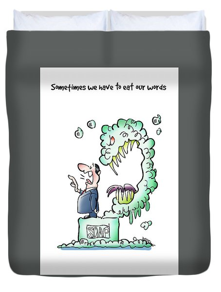 Sometimes Words Eat Us Duvet Cover