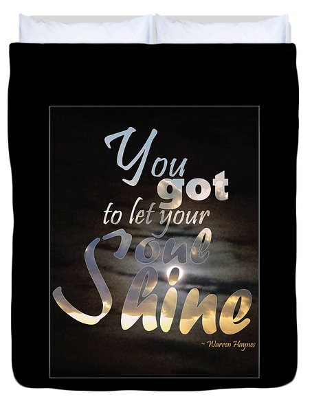 Soul Shine Duvet Cover by Thomasina Durkay