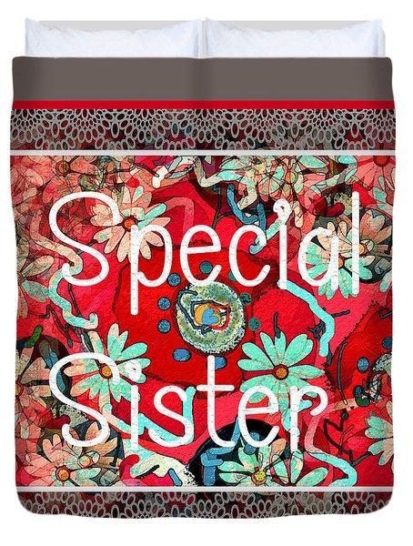 Special Sister Duvet Cover