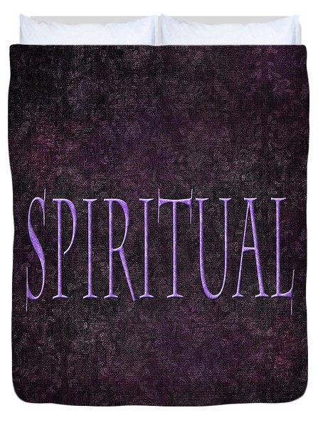 Spiritual Duvet Cover