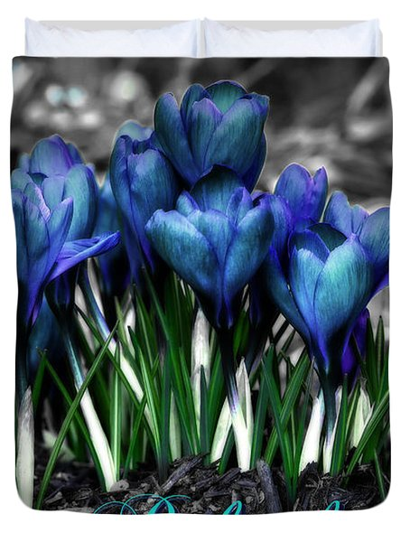 Duvet Cover featuring the photograph Spring Rebirth - Text by Shelley Neff