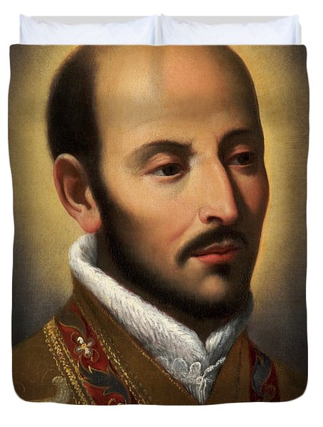 St Ignatius Of Loyola Duvet Cover