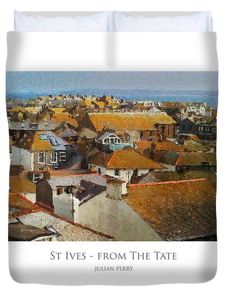Duvet Cover featuring the digital art St Ives - From The Tate by Julian Perry
