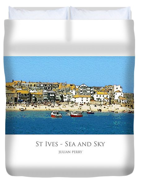 Duvet Cover featuring the digital art St Ives Sea And Sky by Julian Perry