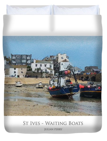 St Ives - Waiting Boats Duvet Cover
