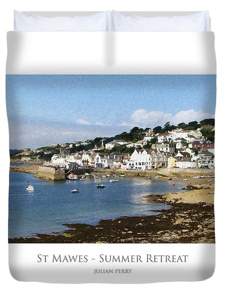 Duvet Cover featuring the digital art St Mawes - Summer Retreat by Julian Perry
