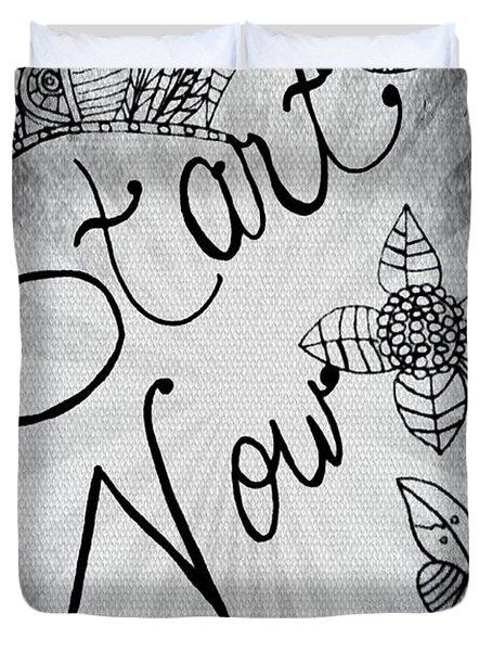 Start Now Duvet Cover