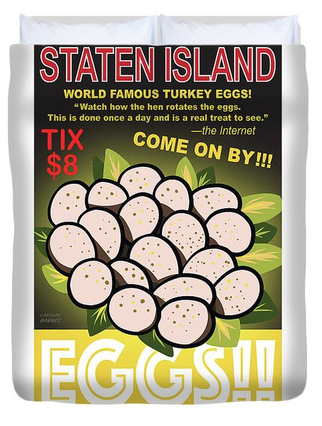 Staten Islands Eggs Duvet Cover