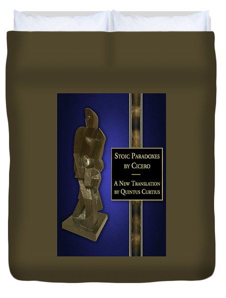 Stoic Paradoxes Duvet Cover