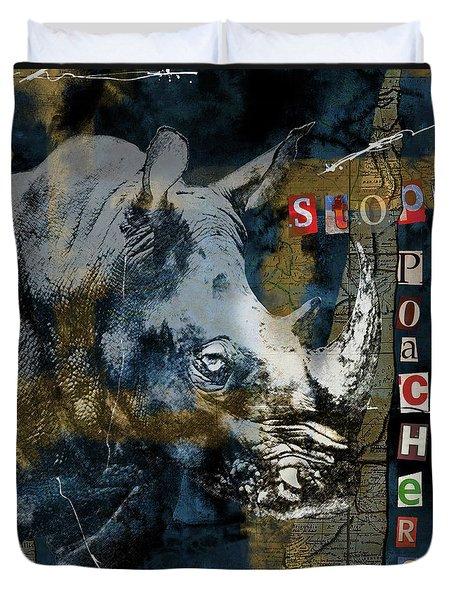 Stop Rhino Poachers Wildlife Conservation Art Duvet Cover