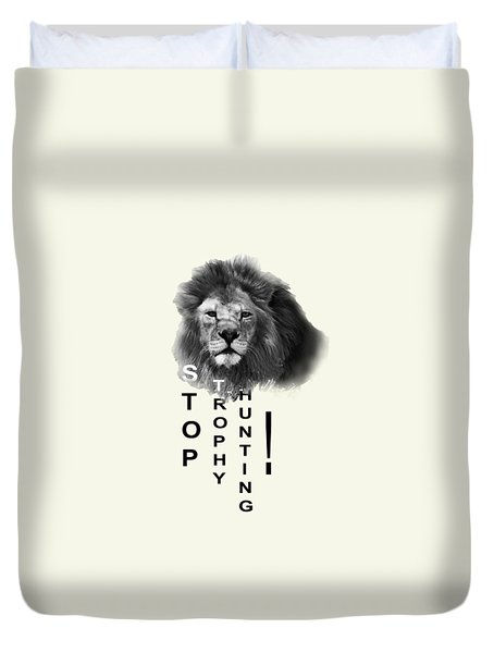 Stop Trophy Hunting 02 Duvet Cover