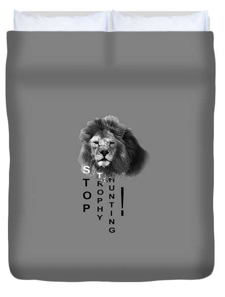 Duvet Cover featuring the photograph Stop Trophy Hunting by Jivko Nakev