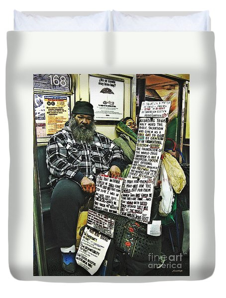 Street Preacher On The A Train Duvet Cover by Sarah Loft