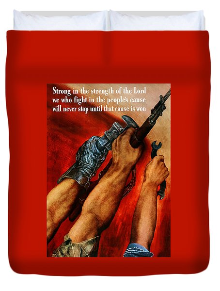 Strong Is The Strength Of The Lord Duvet Cover by War Is Hell Store