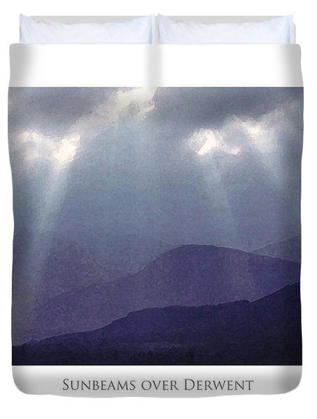 Duvet Cover featuring the digital art Sunbeams Over Derwent by Julian Perry