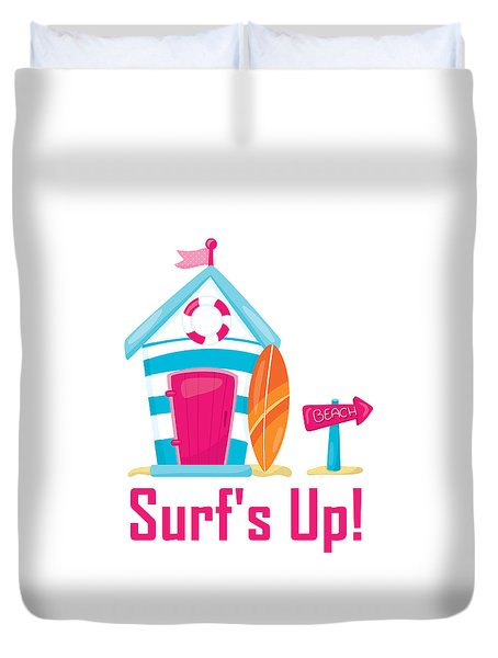 Surfer Art - Surf's Up Cabana House To The Beach Duvet Cover