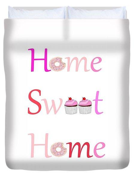 Sweet Home Duvet Cover