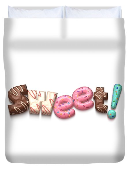 Duvet Cover featuring the digital art Sweet  by Mary Machare