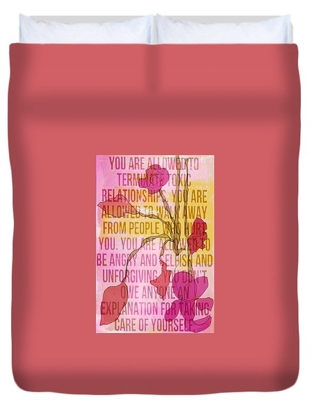 Take Care Of Yourself Duvet Cover
