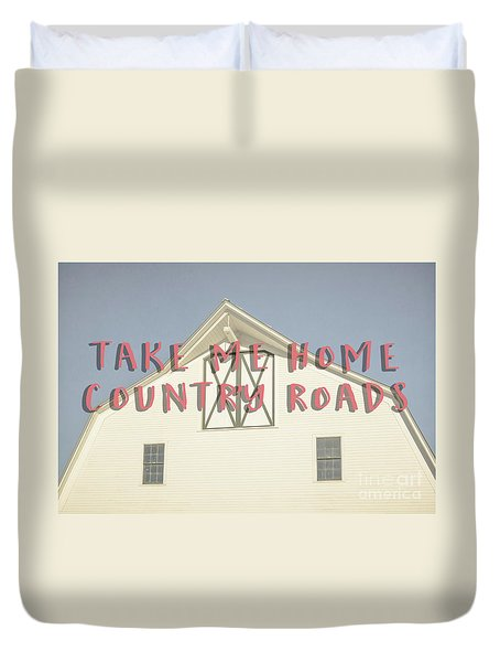 Take Me Home Country Roads Duvet Cover by Edward Fielding