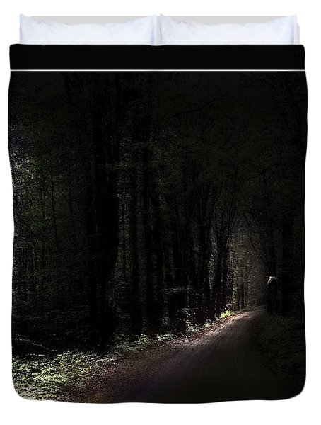 Even Through The Darkness There Is Light Duvet Cover