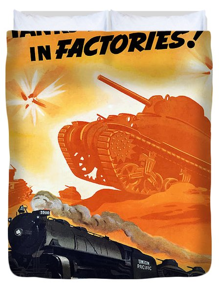 Tanks Don't Fight In Factories Duvet Cover