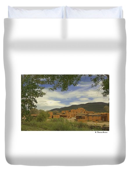 Duvet Cover featuring the photograph Taos Pueblo by R Thomas Berner