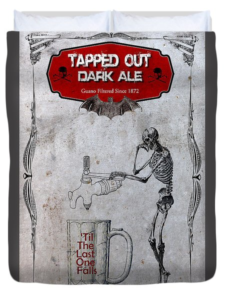 Duvet Cover featuring the digital art Tapped Out Ale by Greg Sharpe