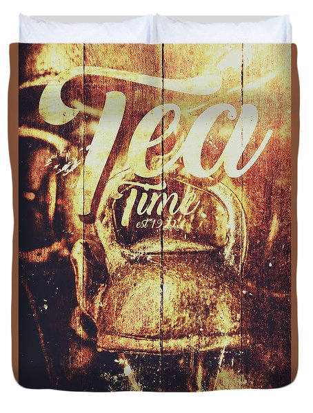 Tea Time Tin Sign Duvet Cover