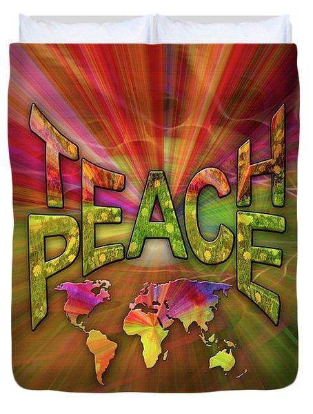 Teach Peace Duvet Cover by Nadine May