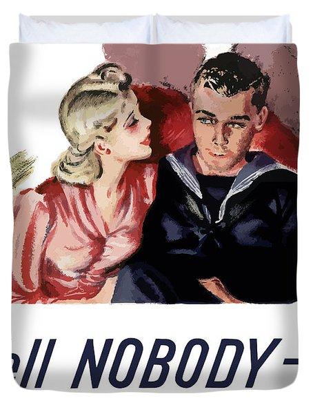 Tell Nobody -- Not Even Her Duvet Cover