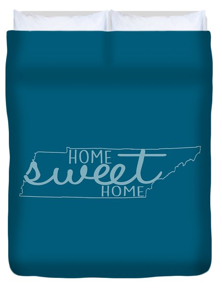 Duvet Cover featuring the digital art Tennessee Home Sweet Home by Heather Applegate