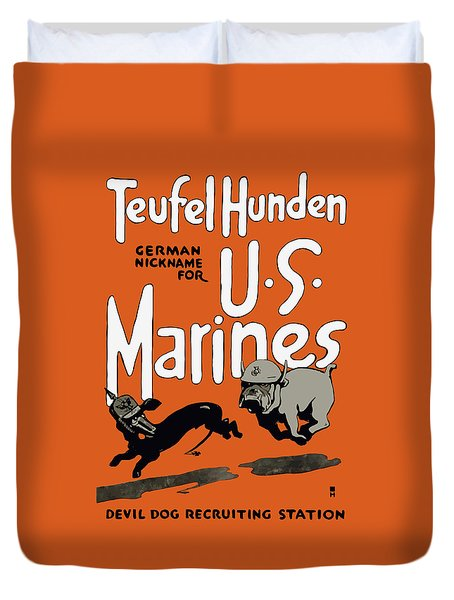 Teufel Hunden - German Nickname For Us Marines Duvet Cover by War Is Hell Store
