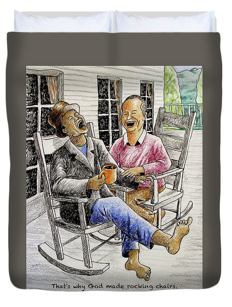 That's Why God Made Rocking Chairs Duvet Cover