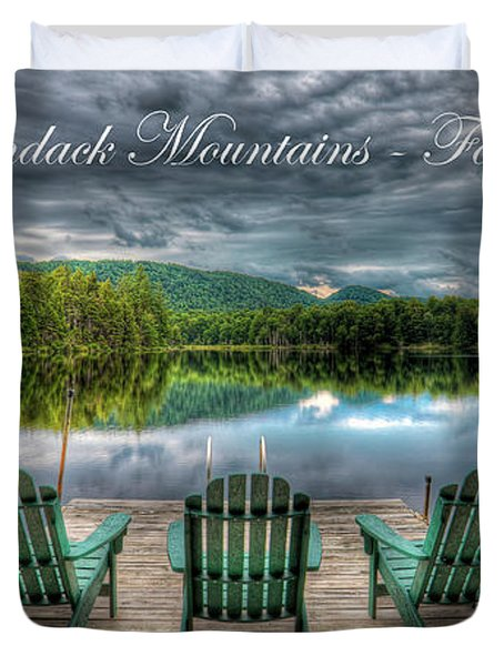 The Adirondack Mountains - Forever Wild Duvet Cover
