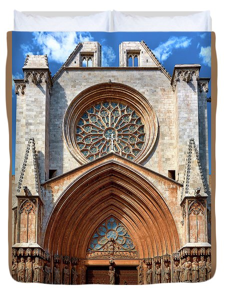 Duvet Cover featuring the photograph The Beautiful Cathedral Of Tarragona by Eduardo Jose Accorinti