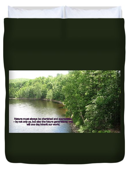 The Beauty Of Nature Duvet Cover by John Lavernoich