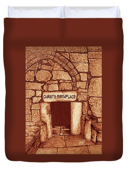 The Birthplace Of Christ Church Of The Nativity Duvet Cover by Georgeta Blanaru