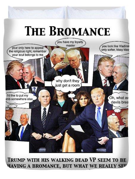 The Bromance Duvet Cover