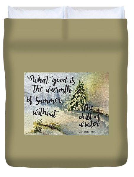The Chill Of Winter Duvet Cover