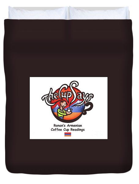 The Cup Says Logo Duvet Cover by Renee Womack