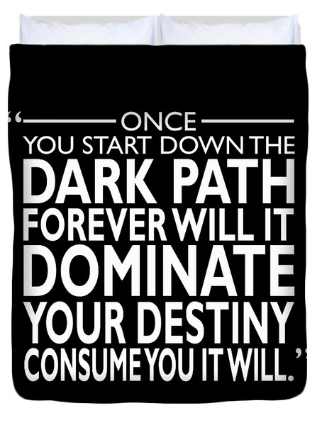 The Dark Path Duvet Cover