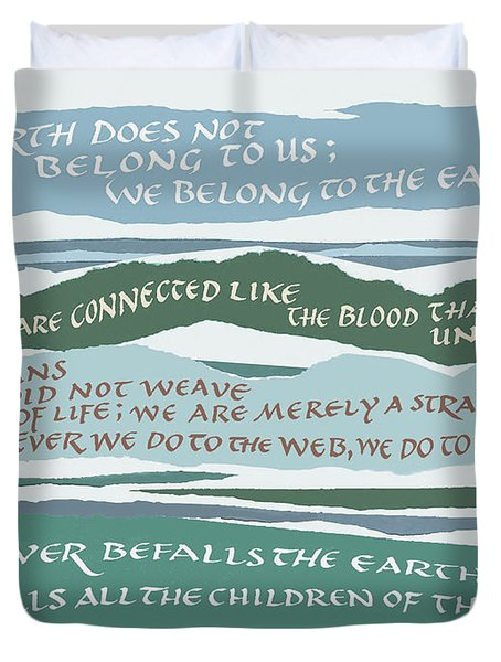 The Earth Does Not Belong To Us Duvet Cover