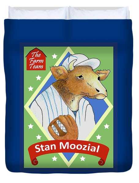The Farm Team - Stan Moozial Duvet Cover