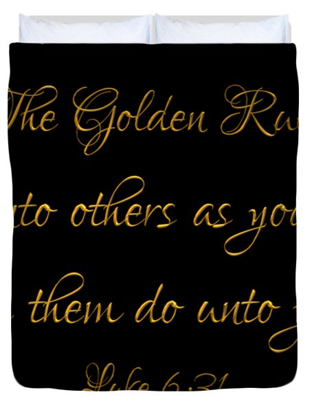 The Golden Rule Do Unto Others On Black Duvet Cover