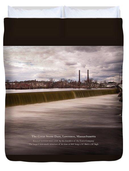 The Great Stone Dam Lawrence, Massachusetts Duvet Cover