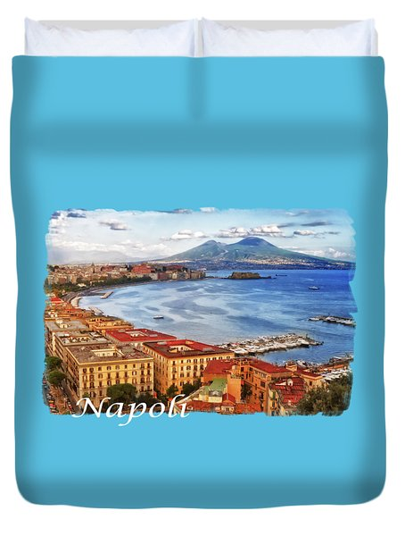 The Gulf Of Naples Duvet Cover