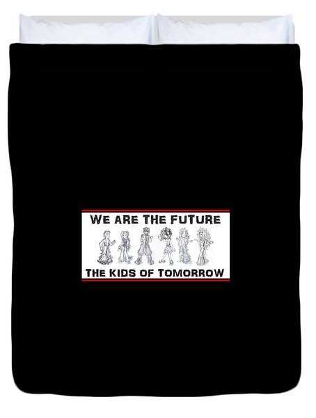 Duvet Cover featuring the drawing The Kids Of Tomorrow 1 by Shawn Dall