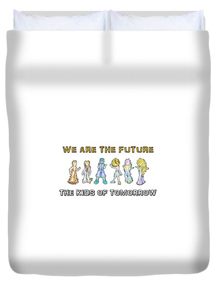 Duvet Cover featuring the digital art The Kids Of Tomorrow by Shawn Dall